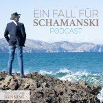 Podcast__EIn-Fall-für-Schamanski